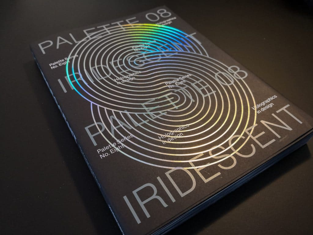 Palette 08 : Iridescent. Holographics in design